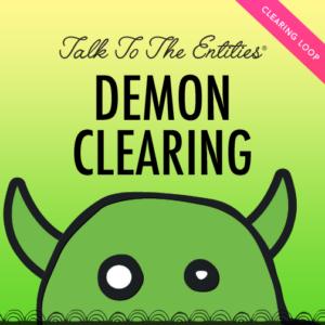 talk to the entities - dämonen clearing